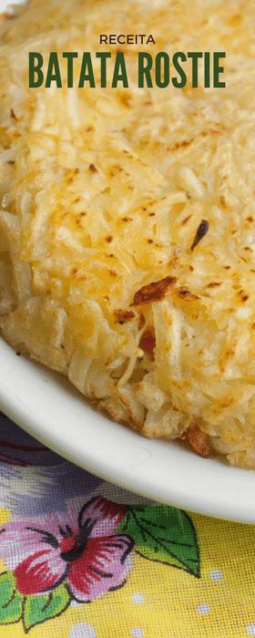 Já pensou em preparar uma batata rostie em casa recheada com o que você mais gosta? Veja a receita!