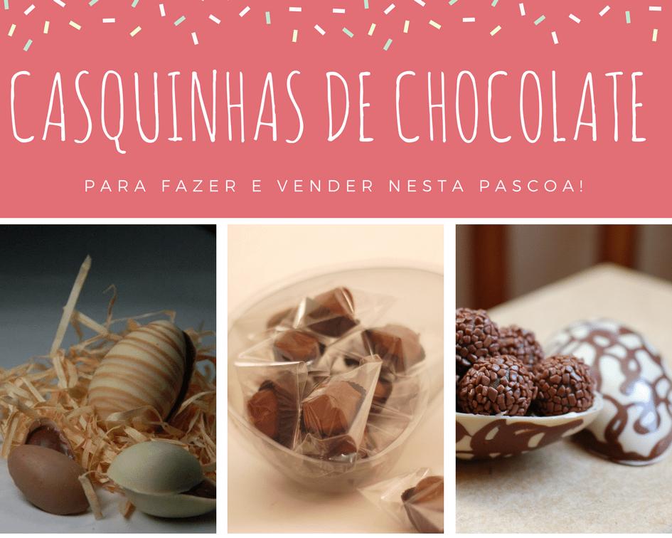 Casquinhas de chocolate para ovo de páscoa - faça e venda!