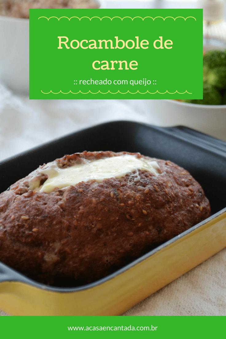 Receita fácil de rocambole de carne moída recheado com queijo, com dicas de como congelar e enriquecer com outros vegetais!