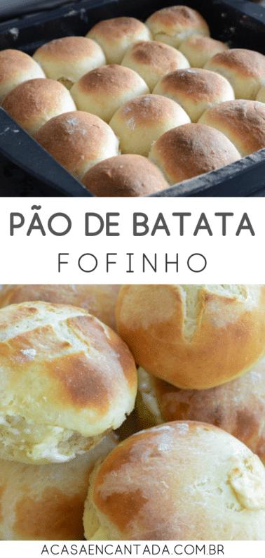 Pão De Batata Fofinho Com Fermento Seco Ou Fermento De Garrafa A Casa Encantada