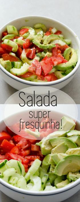 Receita de salada facil e refrescante de pepino, tomate e avocado! Uma salada com u=mistura de texturas!
